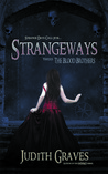 Strangeways Versus The Blood Brothers (Strangeways, #1)