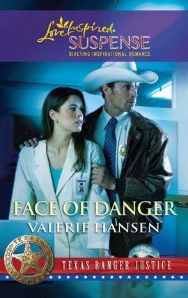 Face of Danger (Texas Ranger Justice #3)