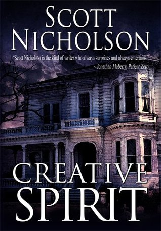 Creative Spirit by Scott Nicholson
