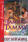 Taming Tammy (Pleasure, Montana, #5)