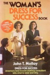 Women's Dress for Success by John T. Molloy
