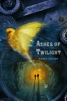 Ashes of Twilight by Kassy Tayler