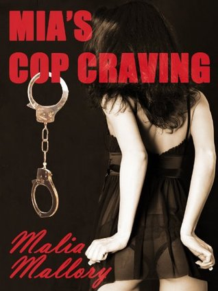 Mia's Cop Craving (Hot Cop Sex Fantasy #1)