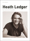 Heath Ledgerdie Illustrierte Biographie