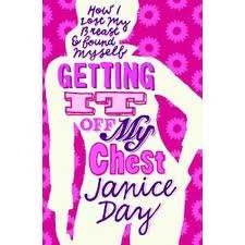 Getting It Off My Chest by Janice Day