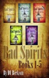 Bad Spirits (Kate Jones Thriller, #1-5)