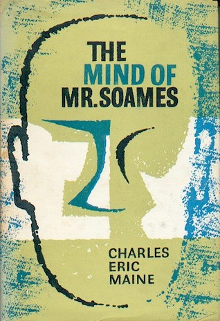 The Mind of Mr. Soames by Charles Eric Maine