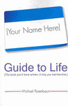 Your Name Here Guide to Life