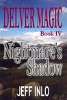 Nightmare's Shadow (Delver Magic, #4)