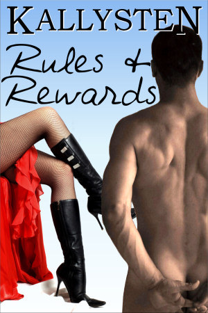 Rules and Rewards by Kallysten