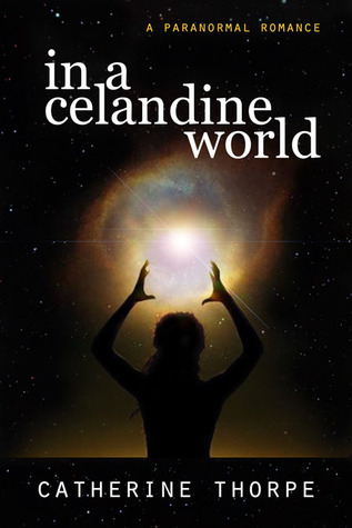 In a Celandine World by Catherine Thorpe