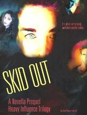 Skid Out (Heavy Influence, #0.5)