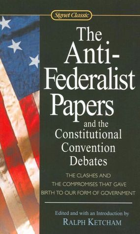 Debate Over Ratification  The Federalist Papers   The Anti