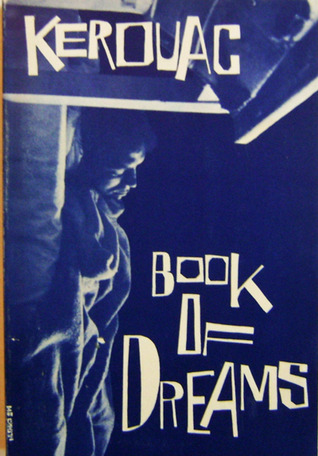 Book of Dreams by Jack Kerouac