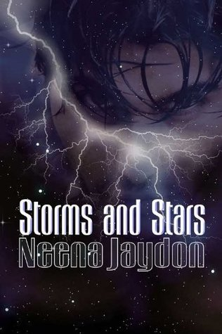 Storms and Stars by Neena Jaydon