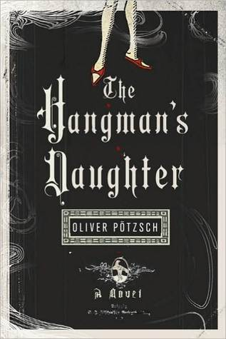 The Hangman's Daughter (The Hangman's Daughter #1)