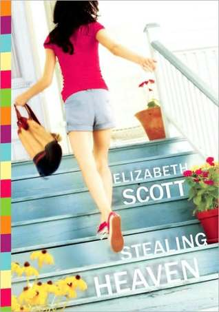 Stealing Heaven by Elizabeth Scott