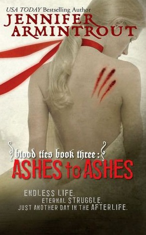 Ashes to Ashes by Jennifer Armintrout