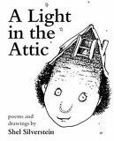 Light in the Attic by Shel Silverstein