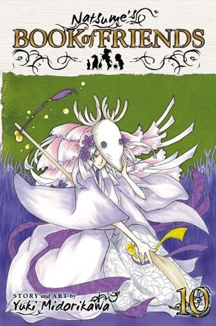 Natsume's Book of Friends, Volume 10 by Yuki Midorikawa