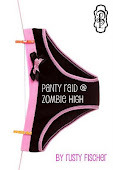 Panty Raid @ Zombie High by Rusty Fischer