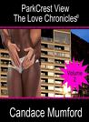 Parkcrest View The Love Chronicles - Volume 2