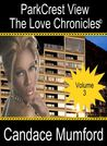 Parkcrest View The Love Chronicles - Volume 3