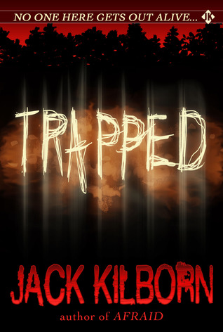 Trapped by Jack Kilborn