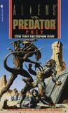 Prey (Aliens Vs. Predator, # 1)