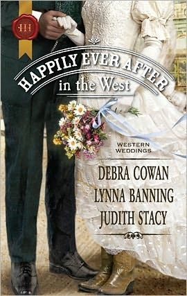 Happily Ever After in the West by Debra Cowan