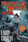Monster Hunter Alpha by Larry Correia