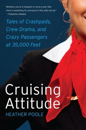 Cruising Attitude by Heather Poole