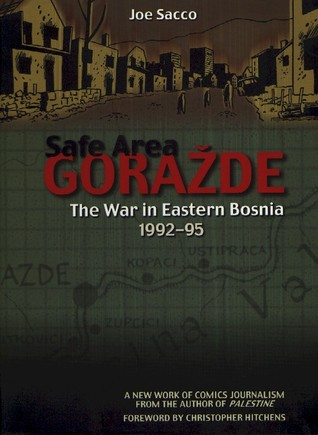 Safe Area Goražde by Joe Sacco
