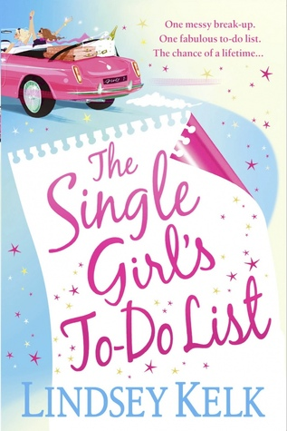 The Single Girl's To Do List by Lindsey Kelk