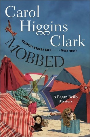 Mobbed: A Regan Reilly Mystery (Regan Reilly Mysteries, #17)
