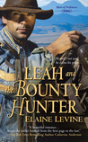 Leah and the Bounty Hunter (Men of Defiance, #3)