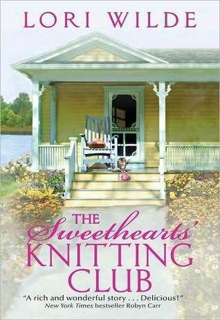The Sweethearts' Knitting Club by Lori Wilde