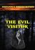 The Evil Visitor by Fernando Sobenes