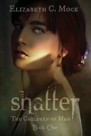 Shatter (The Children of Man, #1)