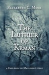 The Luthier of Keman (The Children of Man 0.5)