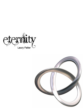 Eternity by Laury Falter