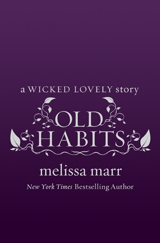 Old Habits Melissa Marr Wicked Lovely epub download and pdf download
