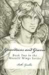 Guardians and Graves (Moonlit Wings #2)