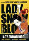 Lady Snowblood, Vol. 1: The Deep-Seated Grudge, Part 1