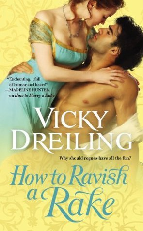 How to Ravish a Rake by Vicky Dreiling