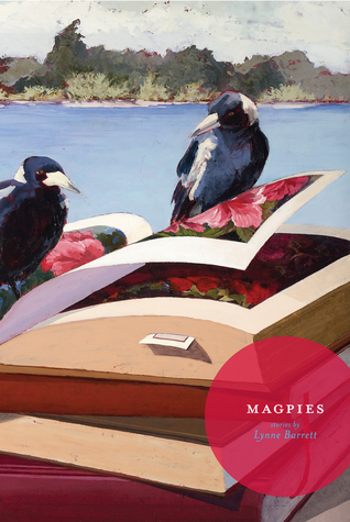 Magpies by Lynne Barrett