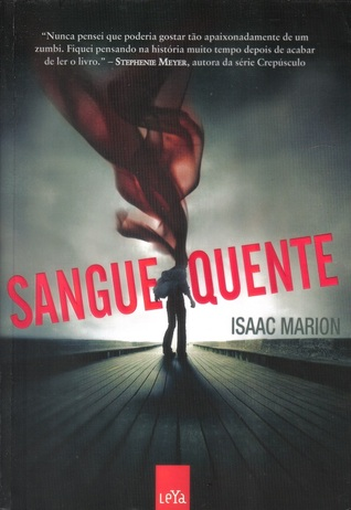Sangue Quente (Warm Bodies)