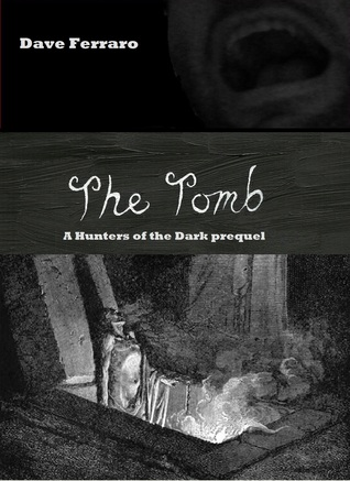 The Tomb by Dave Ferraro