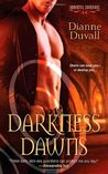 Darkness Dawns (Immortal Guardians, #1)