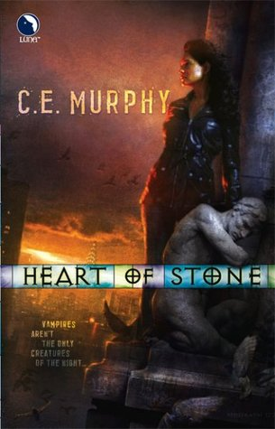 Heart of Stone by C.E. Murphy